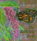Cover of: The Butterfly Bush