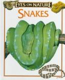 Cover of: Snakes (Eyes on Nature)