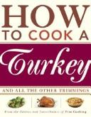 Cover of: How to Cook a Turkey