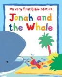 Cover of: Jonah and the Whale (My Very First Bible Stories)