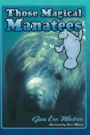 Those Magical Manatees by Jan Lee Wicker