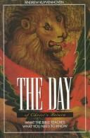 Cover of: The day of Christ's return | Andrew Kuyvenhoven