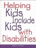 Cover of: Helping Kids Include Kids With Disabilities