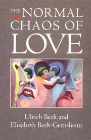 Cover of: The normal chaos of love by Ulrich Beck