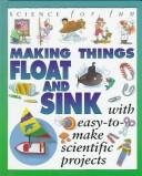 Cover of: Making things float & sink