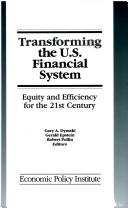 Cover of: Transforming the U.S. financial system |