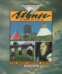 Cover of: Ethnic Amer.The S.Cen. States (American Scene)