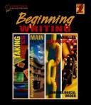 Cover of: Beginning Writing 2 (Curriculum Binders (Reproducibles))