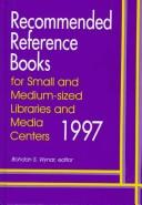 Cover of: Recommended Reference Books for Small and Medium Sized Libraries and Media Centers, 1997 (Recommended Reference Books for Small and Medium-Sized Libraries and Media Centers) |