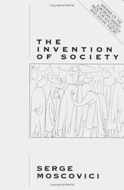 Cover of: The Invention of Society