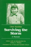 Cover of: Surviving the Storm | Chen Xuezhao