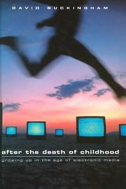 Cover of: After the Death of Childhood | David Buckingham