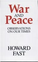 Cover of: War and peace: observations on our times