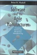 Cover of: Software and the Agile Manufacturer