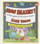 Cover of: How beastly!: A menagerie of nonsense poems