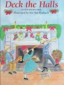 Cover of: Deck the halls | illustrated by Iris Van Rynbach.