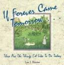 Cover of: If Forever Came Tomorrow | Lee J. Painter