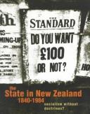 Cover of: The State in New Zealand 1840-1984