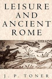 Cover of: Leisure and ancient Rome