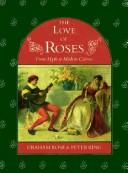 Cover of: The love of roses