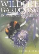 Wildlife gardening by Charlie Ryrie