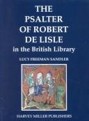 The Psalter of Robert de Lisle in the British Library by Lucy Freeman Sandler