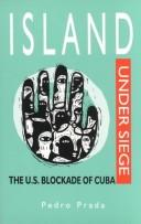 Cover of: Island Under Siege by Pedro Prada