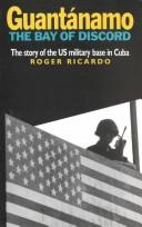 Cover of: Guantanamo | Roger Ricardo