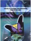 Cover of: Create Electronic Presentations Powerpoint 2003 | Cheryl Price