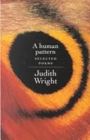 Cover of: Human Pattern | Judith Wright