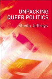 Cover of: Unpacking Queer Politics | Sheila Jeffreys