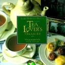 Cover of: Tea Lover's Treasury (101 Production Series)