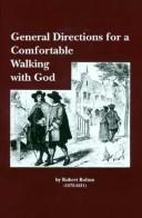 Cover of: General directions for a comfortable walking with God | Bolton, Robert