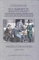 Cover of: A Treatise on Earthly-Mindedness