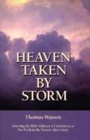 Cover of: Heaven taken by storm