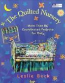 Cover of: The Quilted Nursery