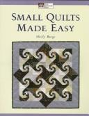 Cover of: Small Quilts Made Easy