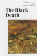 Cover of: The Black Death (Turning Points in World History (Greenhaven Press).)