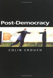Cover of: Post-Democracy (Themes for the 21st Century) | Colin Crouch