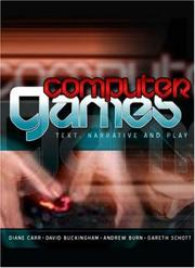 Cover of: Computer Games: Text, Narrative and Play