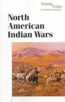 Cover of: Turning Points in World History - North-American Indian Wars