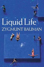 Cover of: Liquid Life | Zygmunt Bauman