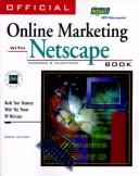 Cover of: Official online marketing with Netscape book: build your business with the power of Netscape