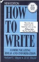 Cover of: How to Write Communicating Ideas and Info