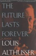 Cover of: The Future Lasts Forever: A Memoir