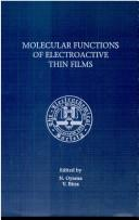 Cover of: Proceedings of the Symposium on Molecular Functions of Electroactive Thin Films