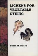 Cover of: Lichens for Vegetable Dying | Eileen Bolton