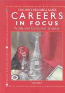 Cover of: Teacher's resources for use with Careers in focus : family and consumer sciences |