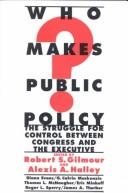 Cover of: Who makes public policy?