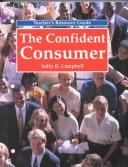 The Confident Consumer by Sally R. Campbell